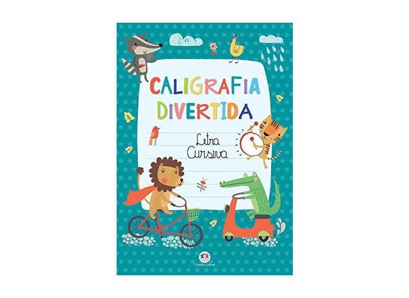 Letra Cursiva - Col. Caligrafia Divertida - Buchweitz, Clécia A. - 9788538068570