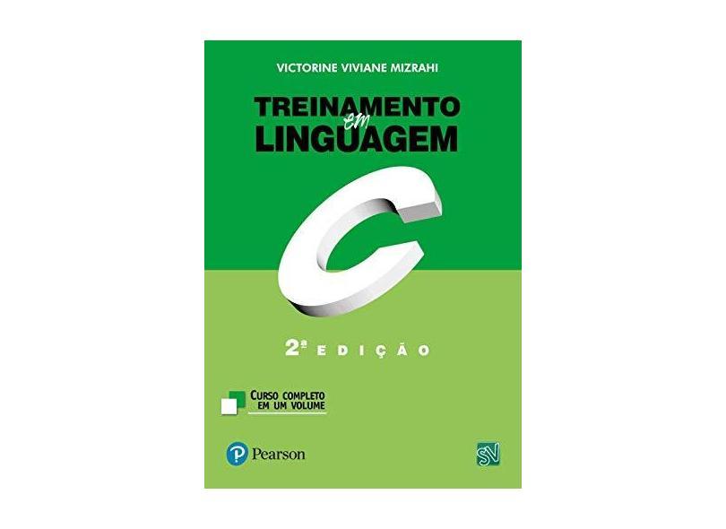 Treinamento em Linguagem C - Mizrahi, Victorine Viviane - 9788576051916