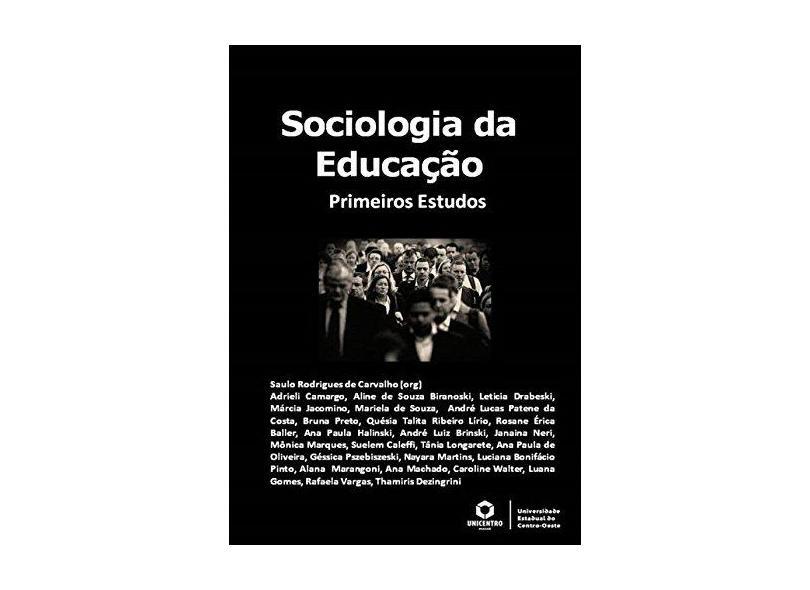 Sociologia da Educação - Saulo Rodrigues De Carvalho - 9788591858019