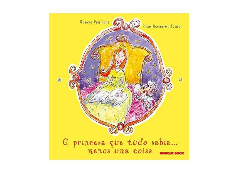 A Princesa que Tudo Sabia - Pamplona, Rosane - 9788574120850