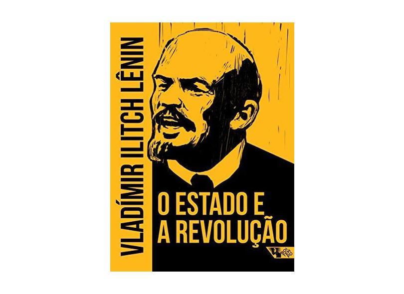 O Estado e A Revolução - Lênin , Vladímir Ilitch - 9788575595749