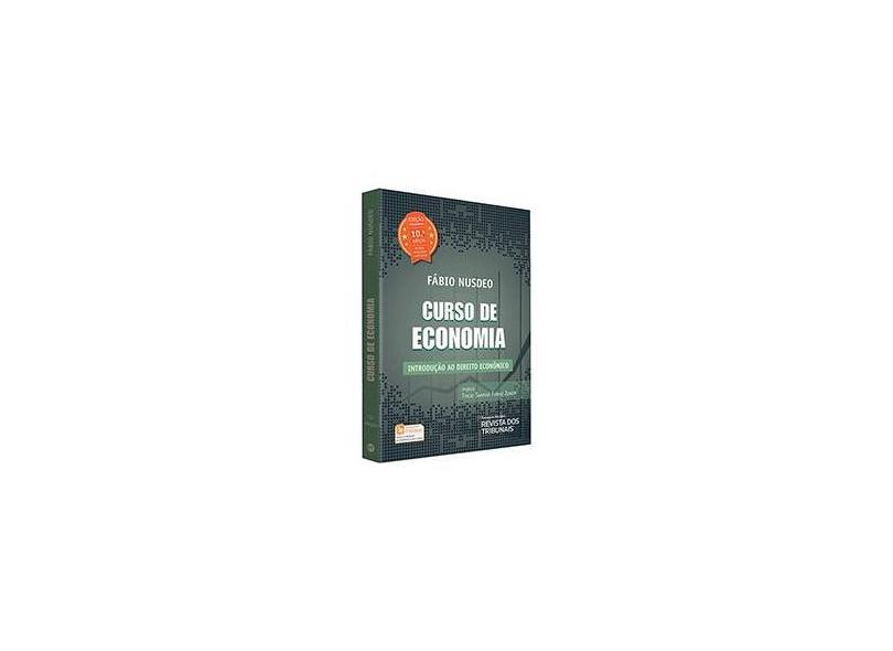 Curso de Economia. Introdução ao Direito Econômico - Fábio Núsdeo - 9788520369180