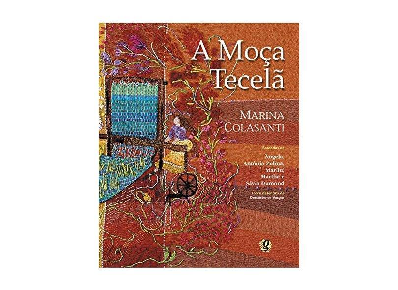 A Moça Tecelã - Colasanti, Marina - 9788526008915