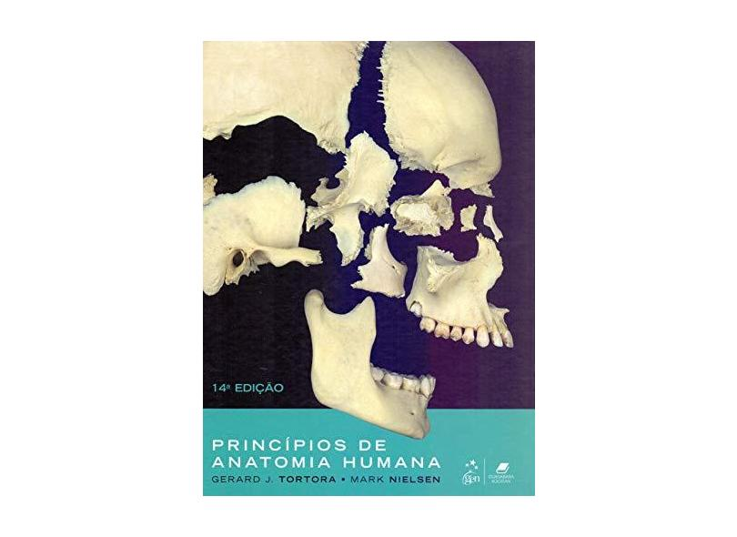 PRINCIPIOS DE ANATOMIA HUMANA - Gerard J Tortora  Mark T Nielsen - 9788527733632