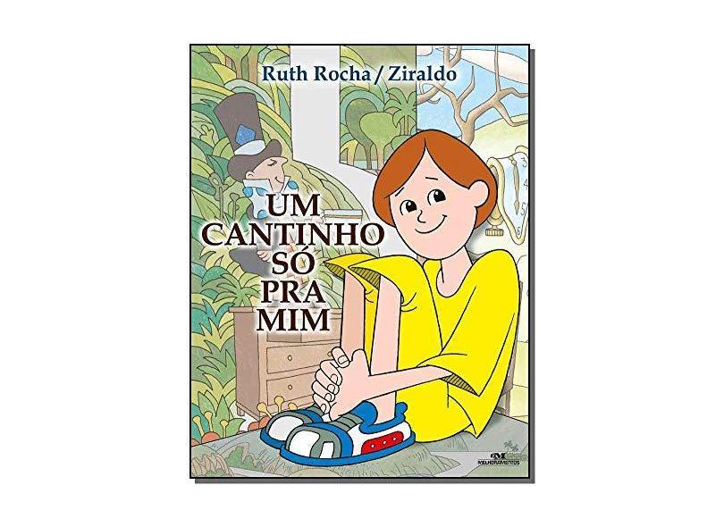 Um Cantinho Só Prá Mim - Nova Ortografia - Rocha, Ruth - 9788506060216