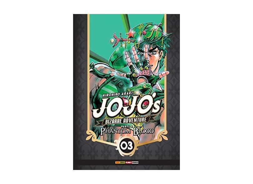 Jojo'S Bizarre Adventure - Parte 1 - Phantom Blood Vol. 3 - Hirohi Araki - 9788542614138