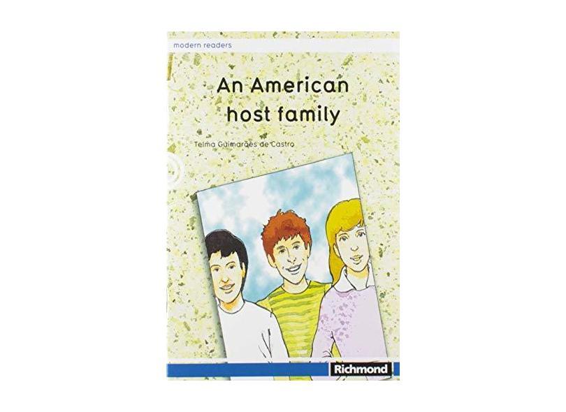 An American Host Family - Col. Modern Readers - Andrade, Telma Guimarães Castro; Andrade, Telma Guimarães Castro; Andrade, Telma Guimarães Castro - 9788516044824