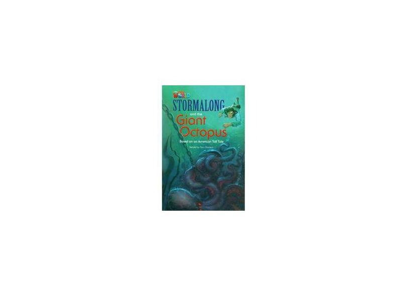 Stormalong and The Giant Octopus - Level 4 - Series Our World - Tom Davison - 9781133730668