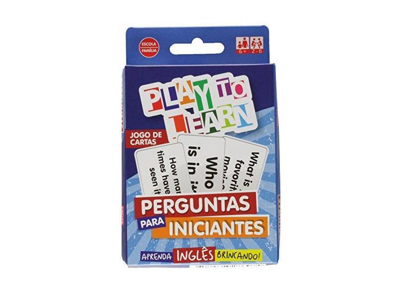Aprenda Inglês Brincando - Jogo de Cartas - Perguntas Para Iniciantes - Play To Learn - 9788568286074