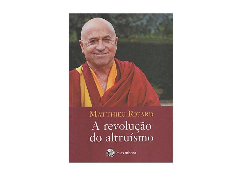 A Revolução do Altruísmo - Capa Comum - 9788560804269