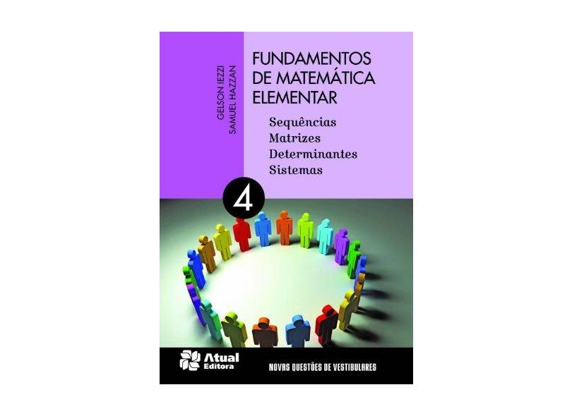 Fundamentos de Matemática Elementar: Sequências, Matrizes, Determinantes, Sistemas - Varios Autores - 9788535717488