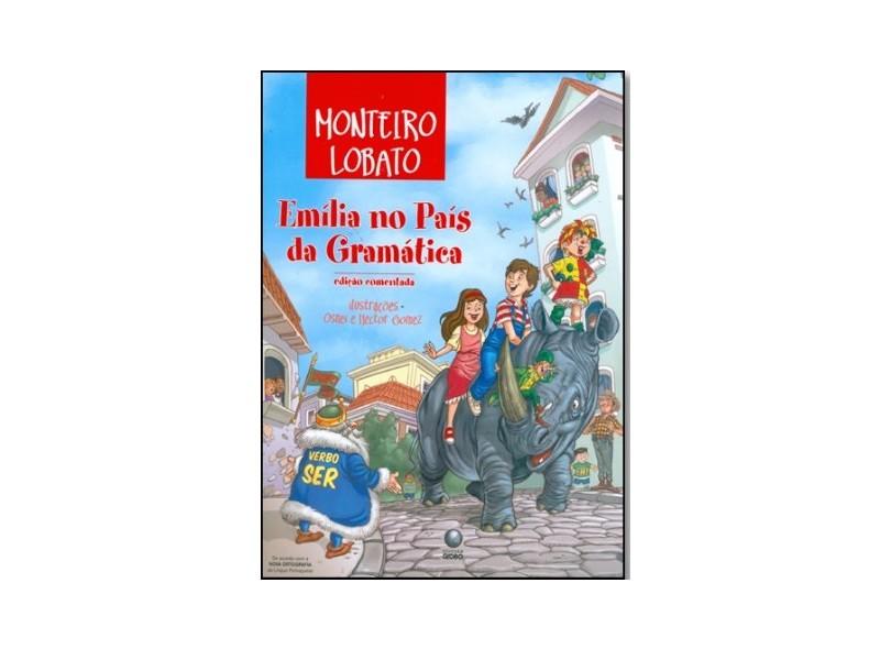 Emília no País da Gramática - Nova Ortografia - Lobato, Monteiro - 9788525047137