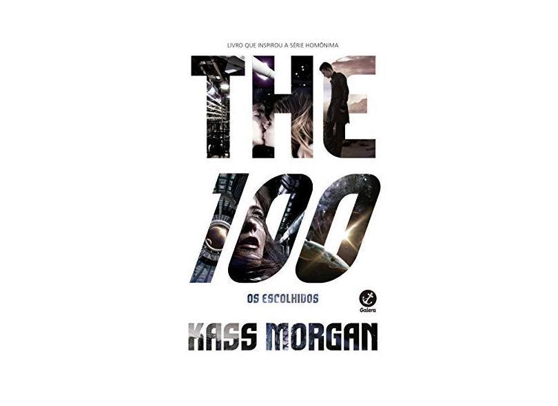 The 100 - Kass Morgan - 9788501400598
