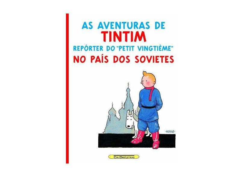 No País dos Sovietes - Col. As Aventuras de Tintim - Herge - 9788535912678
