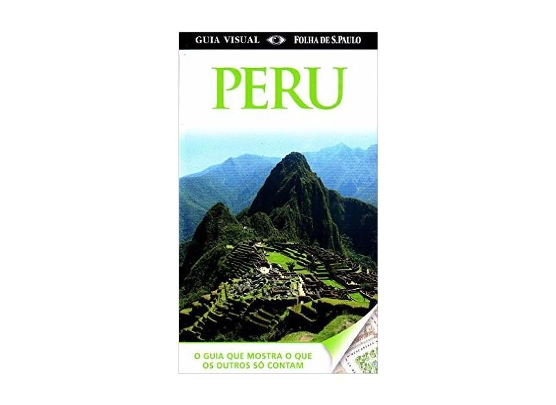 Guia Visual Folha de S. Paulo - Peru - Dorling Kindersley, Inc. - 9788574029511