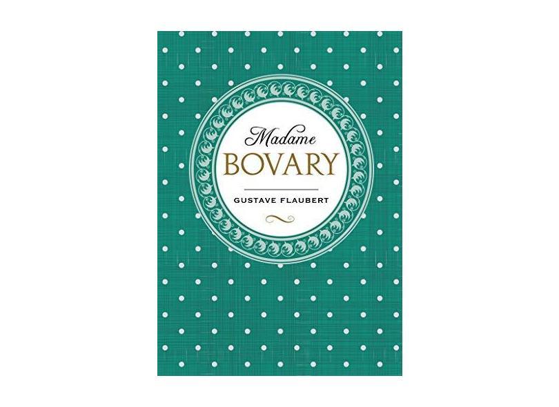 Madame Bovary - Flaubert, Gustave - 9788544000373