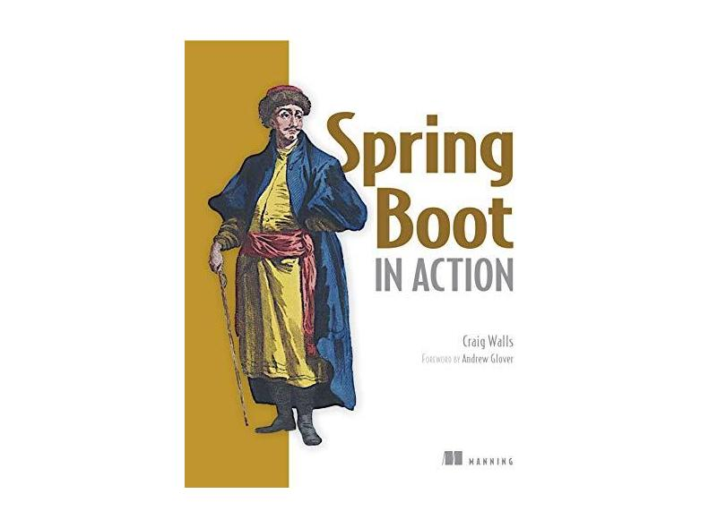 Spring Boot in Action - Craig Walls - 9781617292545