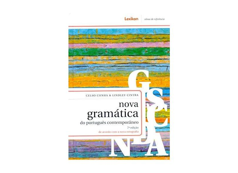 Nova Gramática do Português Contemporâneo - Celso Cunha - 9788583000266