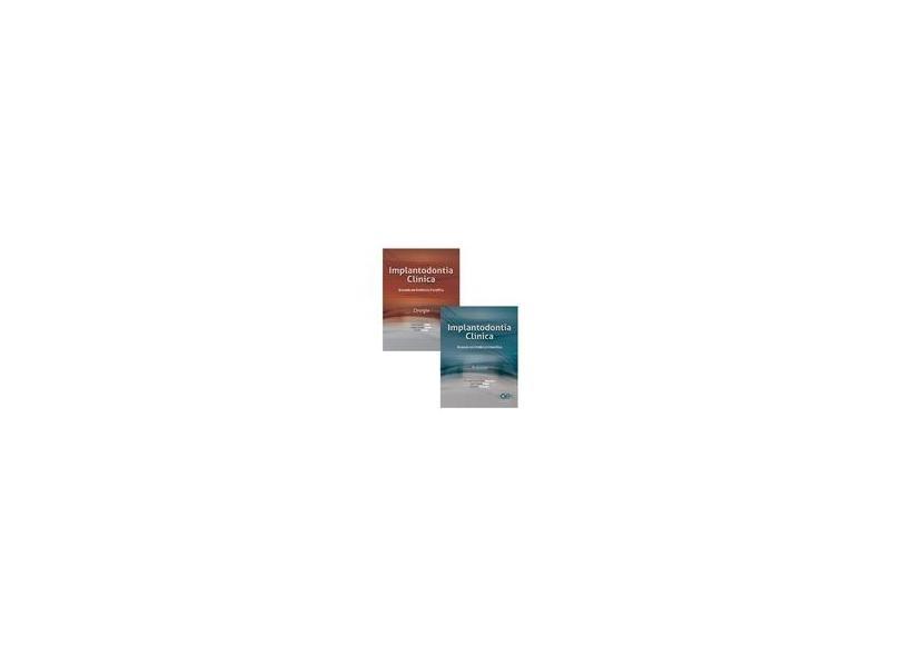 IMPLANTODONTIA CLINICA - VOLS. 2 - BASEADA EM EVIDENCIA CIENTIFICA - PROTESE - Shibli, Jamil Awad / Jayme, Sergio Jorge  / Zetola, Andre - 9788578890056
