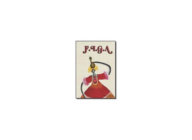 F. I. G. A. - Neyse Rosa - 9781539108863