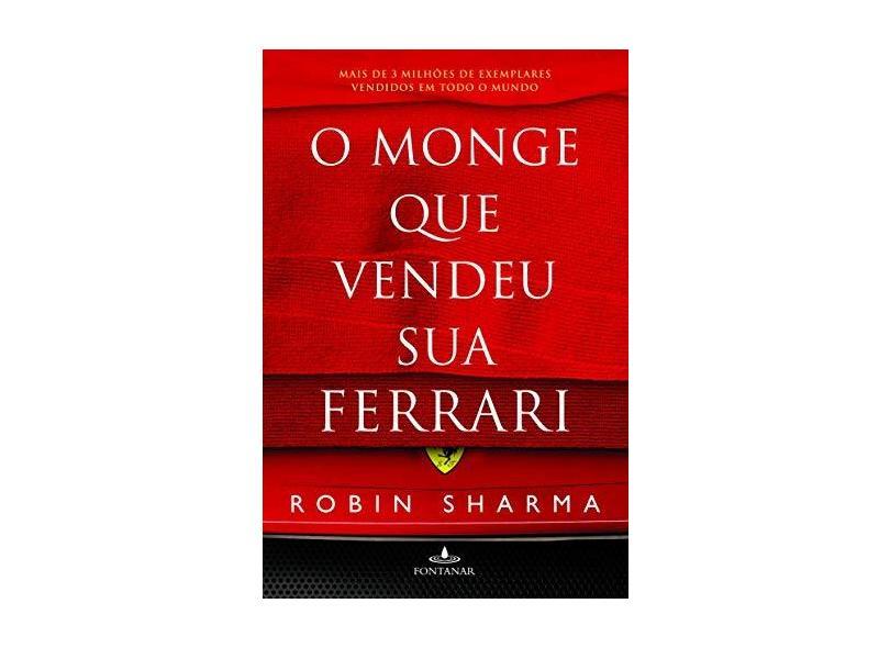 O Monge Que Vendeu Sua Ferrari - Sharma, Robin S. - 9788539002085