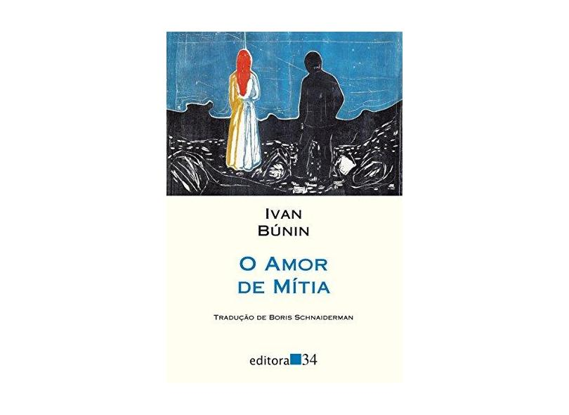 O Amor de Mítia - Ivan Búnin - 9788573266153