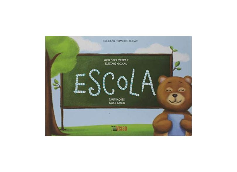 Escola - Ross Mary Vieira - 9788555400438