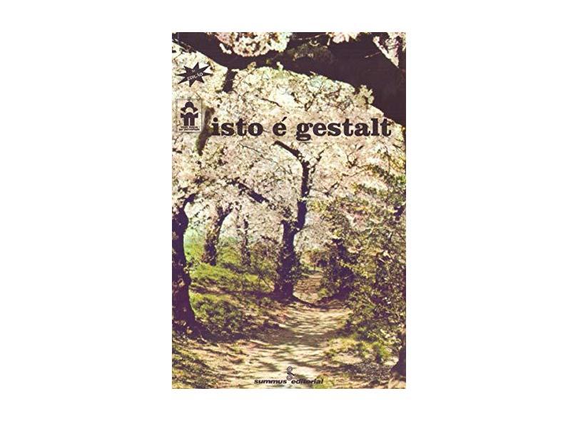 Isto e Gestalt - Perls, Frederick Salomon - 9788532300232