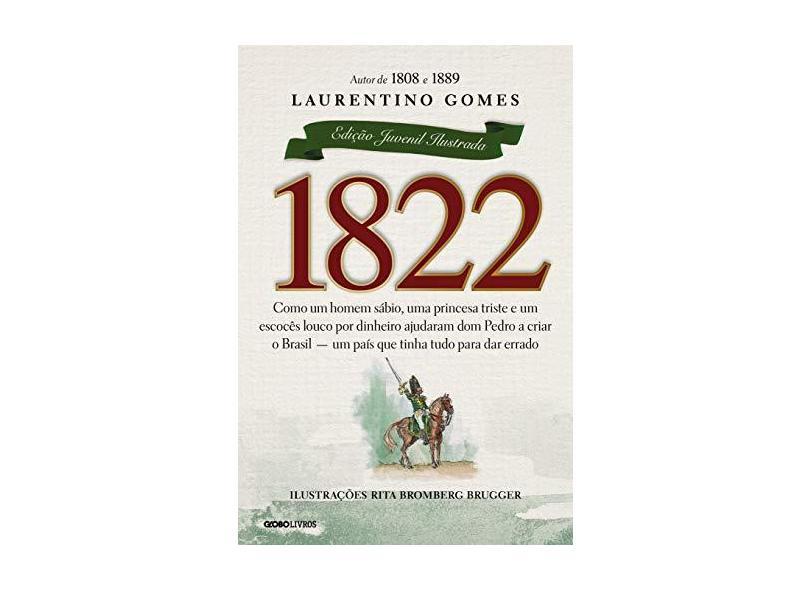 1822 - Edição Juvenil - Laurentino Gomes - 9788525061911