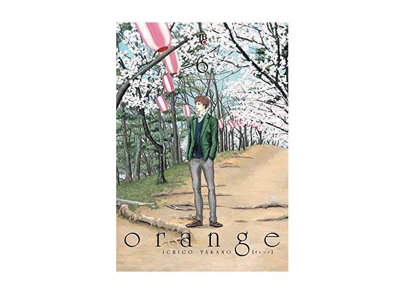Orange 6 - Ichigo Takano - 9788545706908