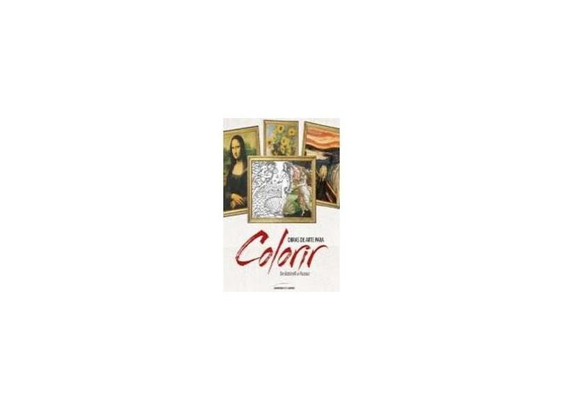 Obras de Arte Para Colorir - de Botticelli A Picasso - Noble, Marty - 9788579308666