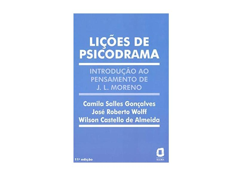 Licoes de Psicodrama-intr ao Pens J.l.moreno - Goncalves, Camila Salles - 9788571833456