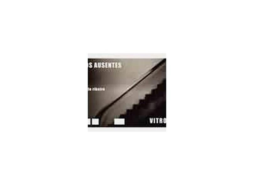 Vitrola dos Ausentes - Ribeiro, Paulo - 9788574802695