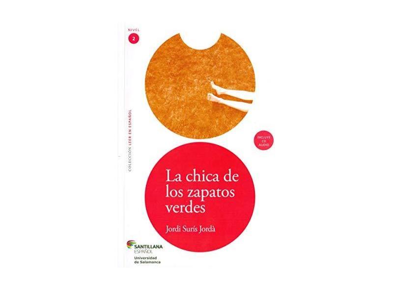La Chica De Los Zapatos Verdes - Col. Leer En Español - Nivel 2 + CD - Santillana - 9788516071998