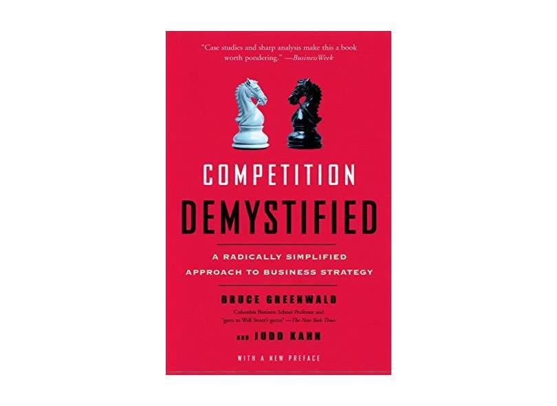 Competition Demystified: A Radically Simplified Approach to Business Strategy - Capa Comum - 9781591841807