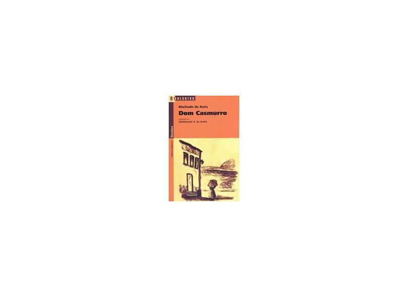 Dom Casmurro - Col. Reencontro Juvenil - Assis, Machado De - 9788526256446