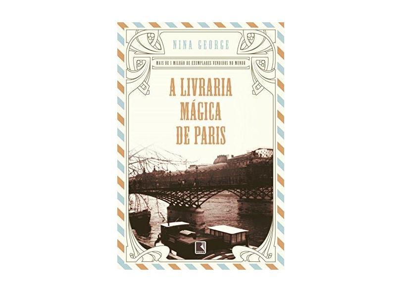 A Livraria Mágica de Paris - George, Nina; - 9788501107619