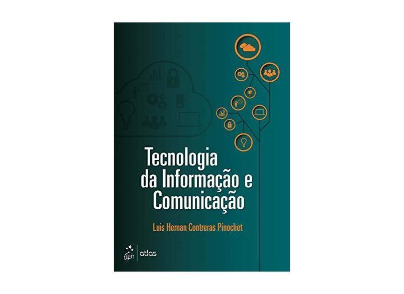 Tecnologia da Informação e Comunicação - Pinochet, Luis Hernan Contreras - 9788535277883