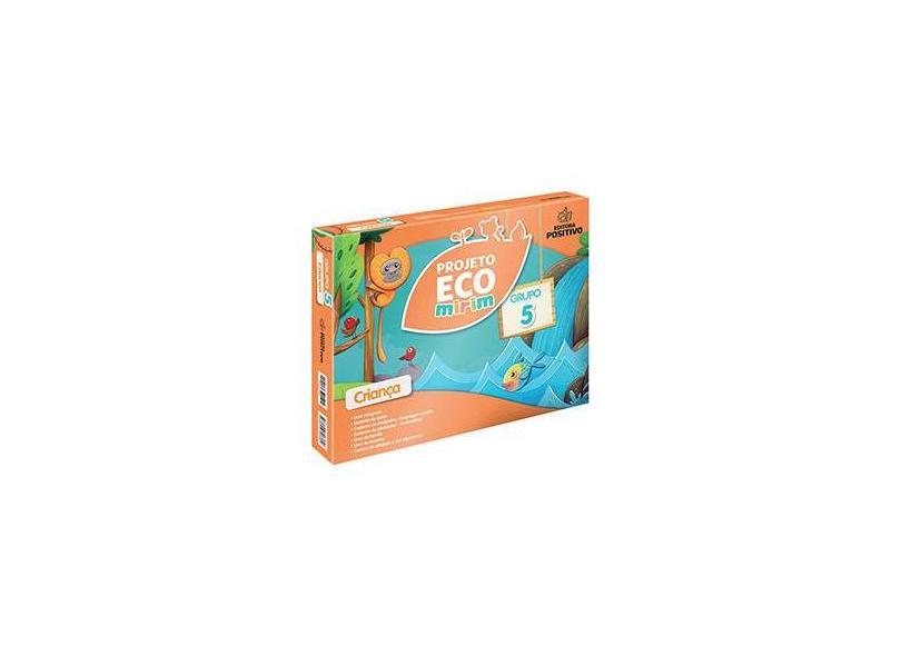 Projeto Eco Mirim - Educação Infantil - Grupo 5 - Angela Cordi - 9788546706389