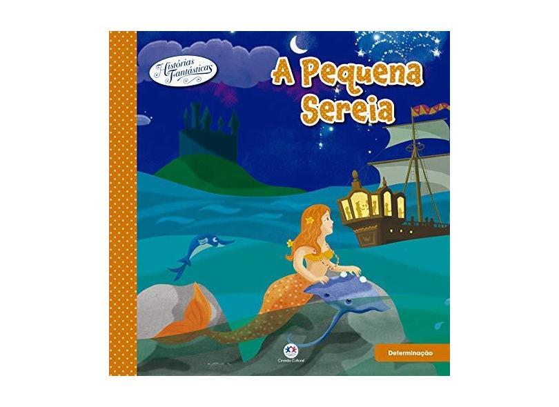 A Pequena Sereia - Editora Ciranda Cultural - 9788538057406