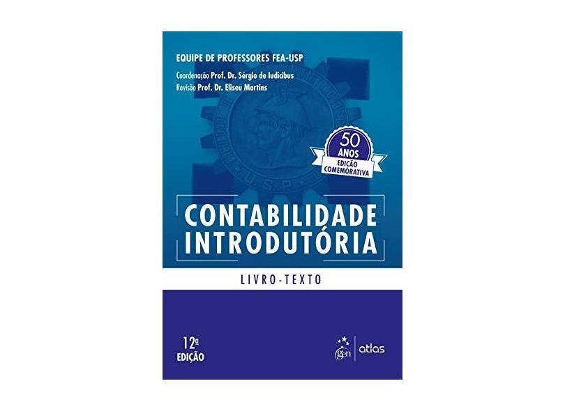 Contabilidade Introdutória - Livro Texto - Sérgio De Iudícibus - 9788597019926
