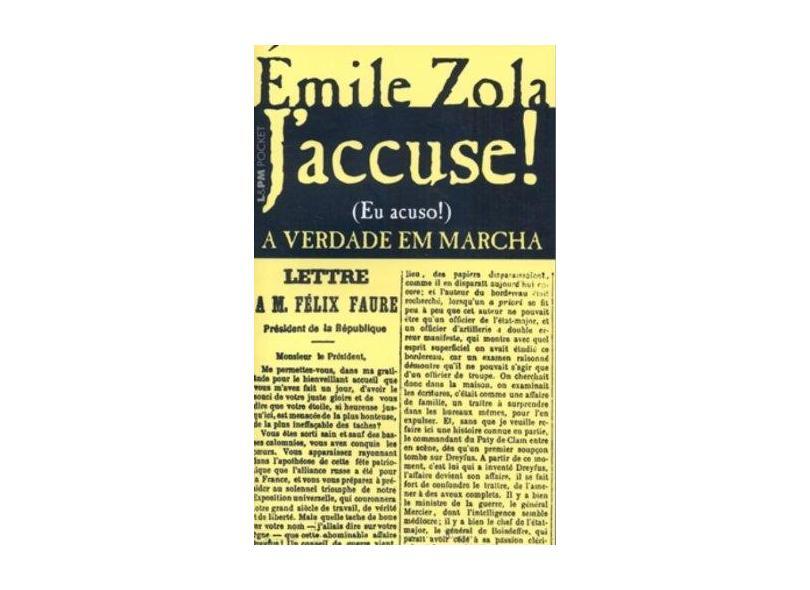 J'accuse...! A verdade em marcha: 826 - Emile Zola - 9788525419606