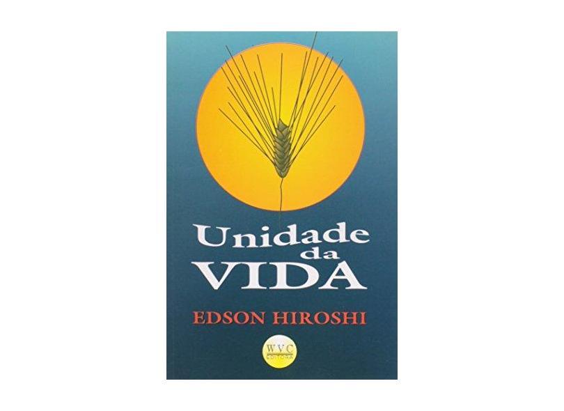 Unidade da Vida - Seo, Edson Hiroshi - 9788585505981