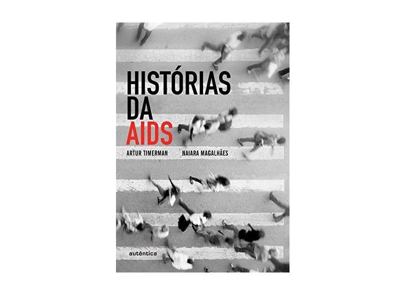Histórias da Aids - Capa Comum - 9788582176269