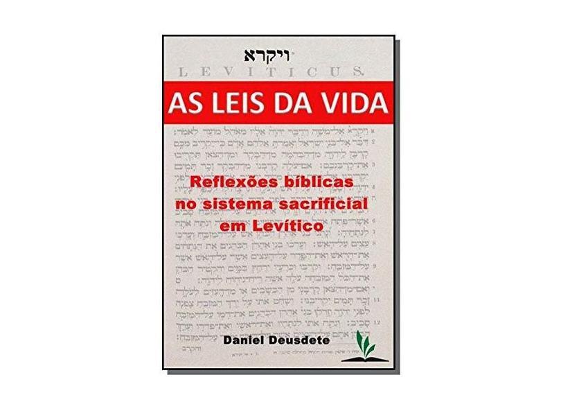 As Leis da Vida - Daniel Deusdete - 9788568083017