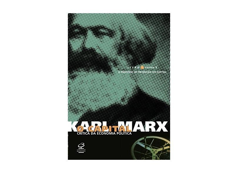 O Capital - Livro 1 - Volume 1 - Marx, Karl - 9788520004678