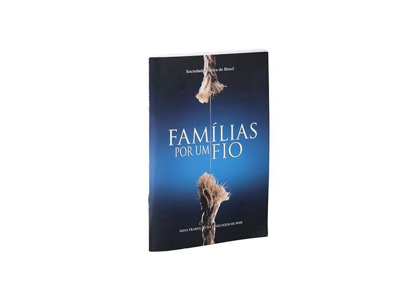 Famílias por um fio - Sbb - Sociedade Biblica Do Brasil - 9788531111877