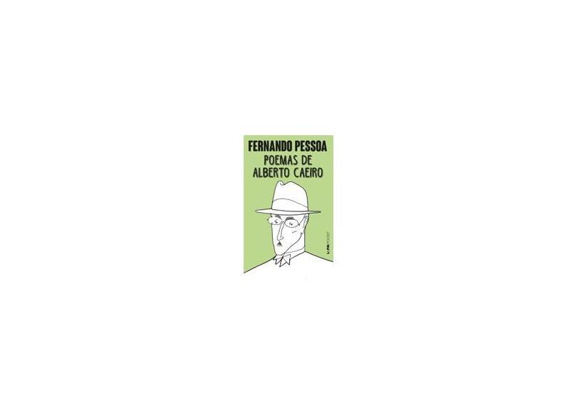 Poemas de Alberto Caeiro - Obra Poética II - Col. L & Pm Pocket - Pessoa, Fernando - 9788525415332
