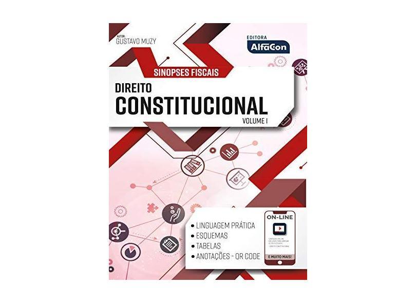 Sinopses Fiscais - Direito Constitucional -01Edição/19 - Gustavo Muzy - 9788583394358