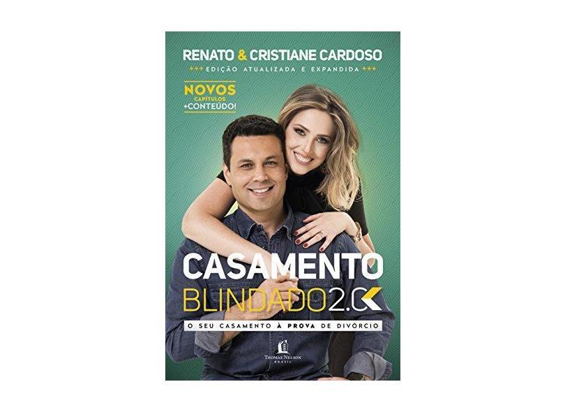 Casamento Blindado 2.0 - Renato Cardoso | Cristiane Cardoso - 9788578609443
